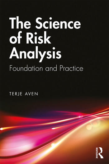 The Science of Risk Analysis Foundation and Practice book cover