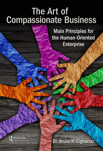 The Art of Compassionate Business Main Principles for the Human-Oriented Enterprise book cover