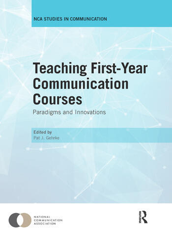 Teaching First-Year Communication Courses Paradigms and Innovations book cover