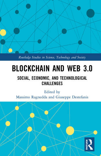 Blockchain and Web 3.0 Social, Economic, and Technological Challenges book cover
