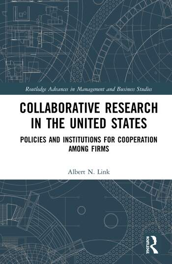 Collaborative Research in the United States Policies and Institutions for Cooperation among Firms book cover