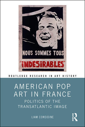 American Pop Art in France Politics of the Transatlantic Image book cover