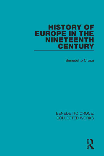 History of Europe in the Nineteenth Century book cover