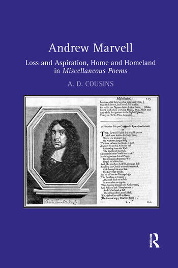 Andrew Marvell Loss and aspiration, home and homeland in Miscellaneous Poems book cover