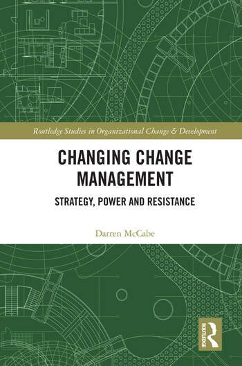 Changing Change Management Strategy, Power and Resistance book cover