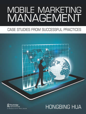 Mobile Marketing Management Case Studies from Successful Practices book cover