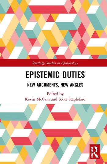 Epistemic Duties New Arguments, New Angles book cover