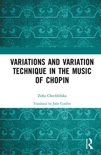 Variations and Variation Technique in the Music of Chopin book cover