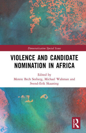 Violence and Candidate Nomination in Africa book cover