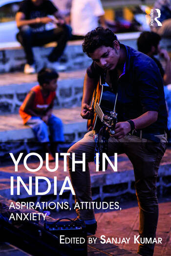 Youth in India Aspirations, Attitudes, Anxieties book cover
