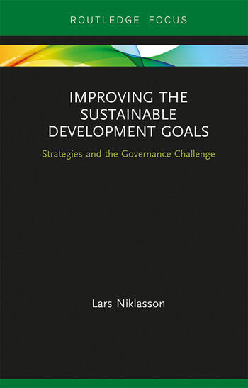 Improving the Sustainable Development Goals Strategies and the Governance Challenge book cover