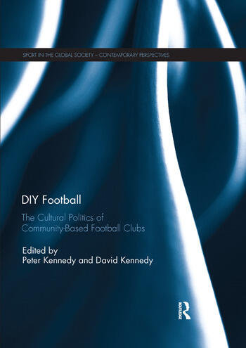 DIY Football The cultural politics of community based football clubs book cover