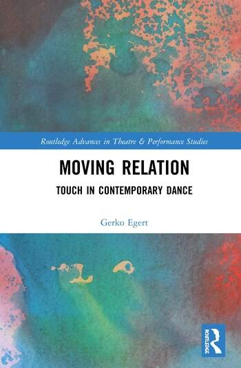 Moving Relation Touch in Contemporary Dance book cover