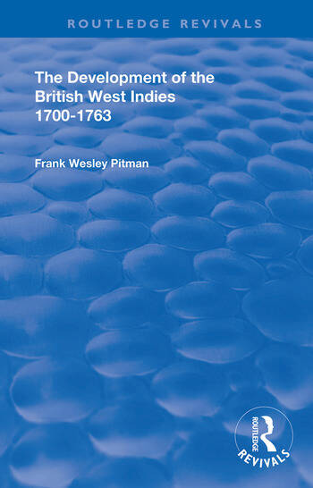 The Development of the British West Indies 1700-1763 book cover