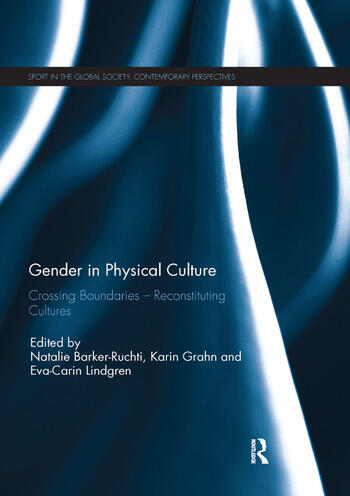 Gender in Physical Culture Crossing Boundaries - Reconstituting Cultures book cover