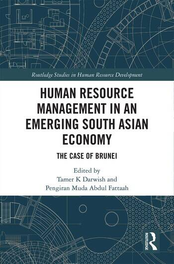 Human Resource Management in an Emerging South Asian Economy The Case of Brunei book cover