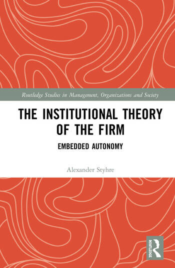 The Institutional Theory of the Firm Embedded Autonomy book cover