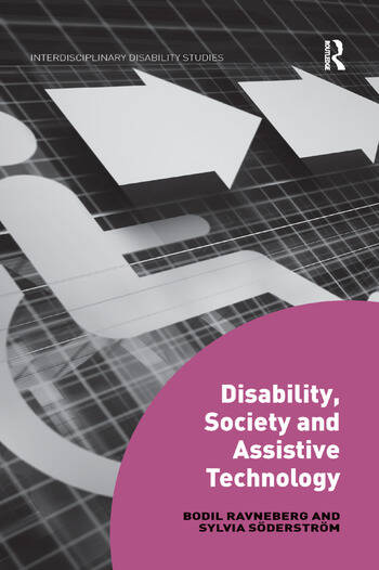 Disability, Society and Assistive Technology book cover