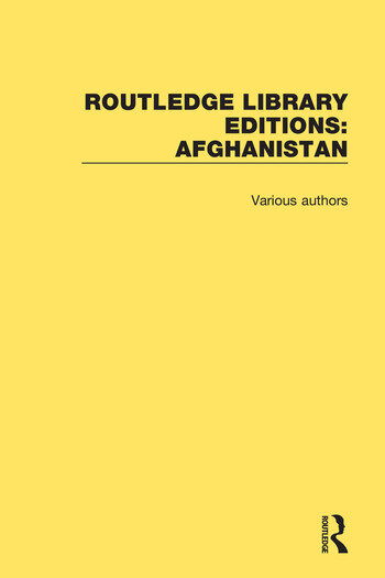 Routledge Library Editions: Afghanistan book cover