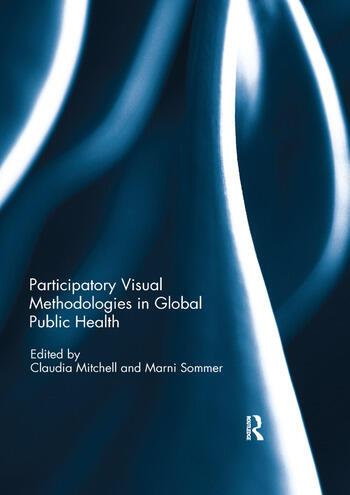 Participatory Visual Methodologies in Global Public Health book cover