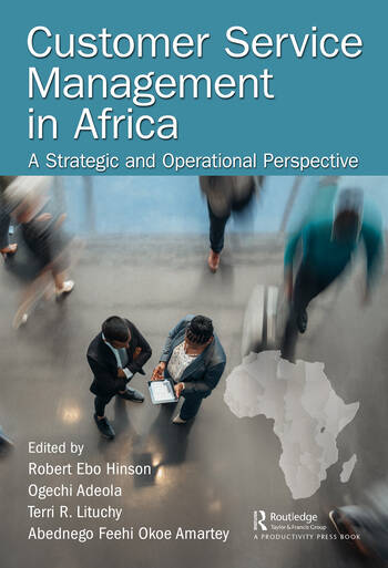 Customer Service Management in Africa A Strategic and Operational Perspective book cover