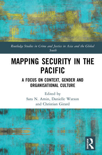 Mapping Security in the Pacific A Focus on Context, Gender and Organisational Culture book cover