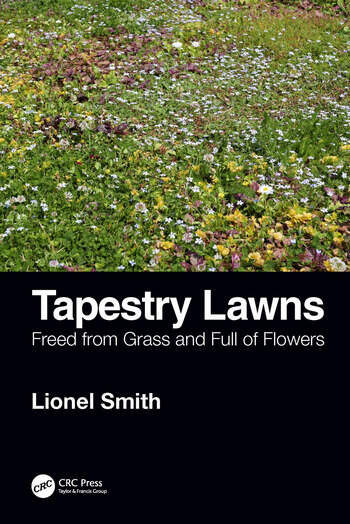 Tapestry Lawns Freed from Grass and Full of Flowers book cover