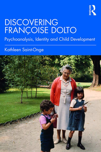Discovering Françoise Dolto Language, Identity and Child Development book cover