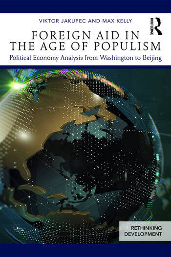Foreign Aid in the Age of Populism Political Economy Analysis from Washington to Beijing book cover