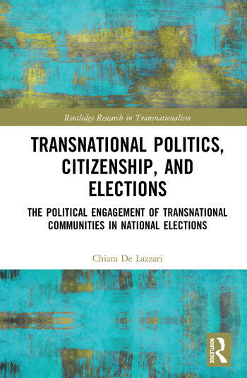 Transnational Politics, Citizenship and Elections The Political Engagement of Transnational Communities in National Elections book cover