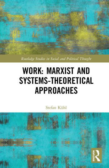 Work: Marxist and Systems-Theoretical Approaches book cover
