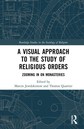 A Visual Approach to the Study of Religious Orders Zooming in on Monasteries book cover