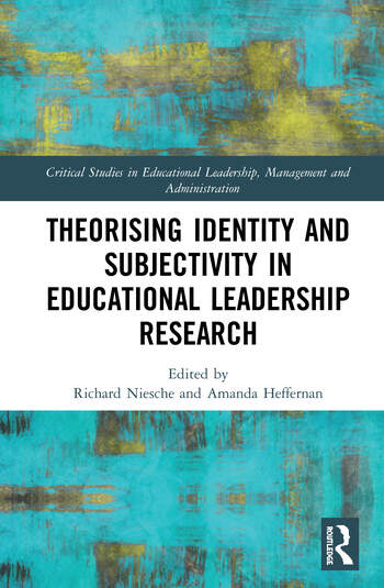 Theorising Identity and Subjectivity in Educational Leadership Research book cover