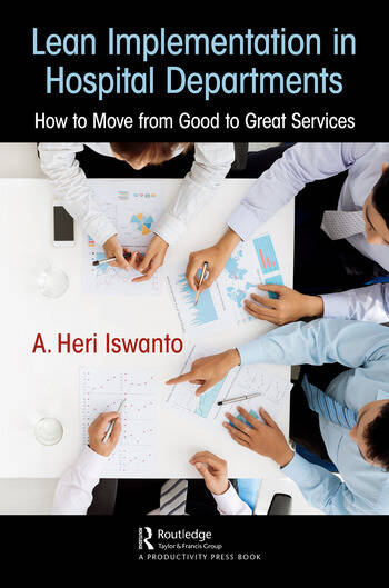 Lean Implementation in Hospital Departments How to Move from Good to Great Services book cover