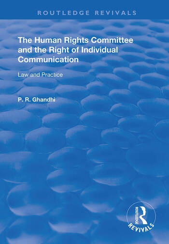 The Human Rights Committee and the Right of Individual Communication Law and Practice book cover
