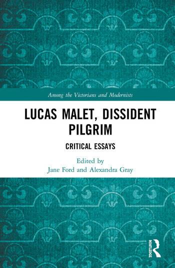Lucas Malet, Dissident Pilgrim Critical Essays book cover