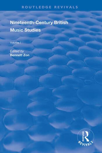 Nineteenth-Century British Music Studies Volume 1 book cover