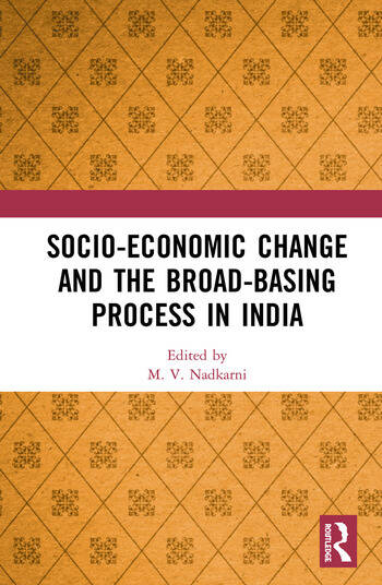 Socio-Economic Change and the Broad-Basing Process in India book cover