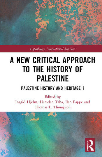 A New Critical Approach to the History of Palestine Palestine History and Heritage Project 1 book cover