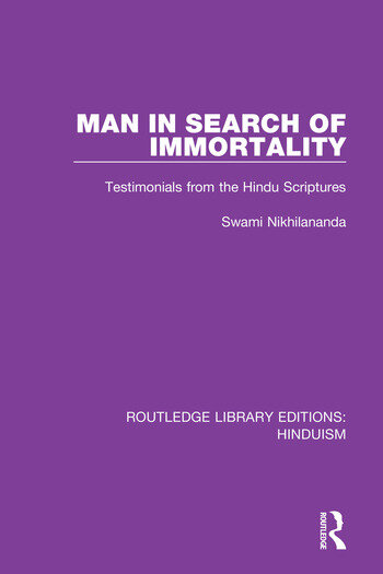 Man in Search of Immortality Testimonials from the Hindu Scriptures book cover