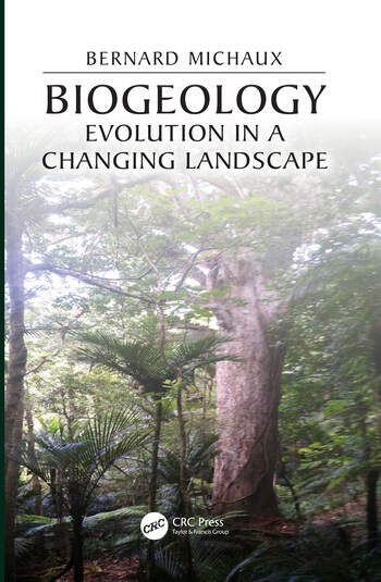 Biogeology Evolution in a Changing Landscape book cover