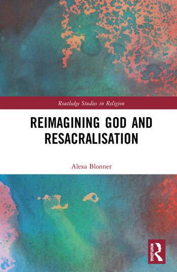 Reimagining God and Resacralisation book cover