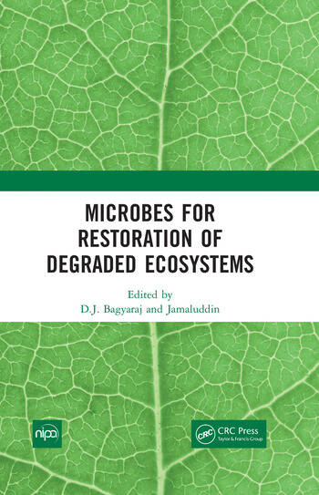 Microbes for Restoration of Degraded Ecosystems book cover