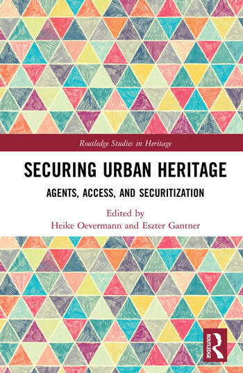 Securing Urban Heritage Agents, Access, and Securitization book cover