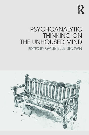 Psychoanalytic Thinking on the Unhoused Mind book cover