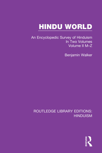 Hindu World An Encyclopedic Survey of Hinduism. In Two Volumes. Volume II M-Z book cover
