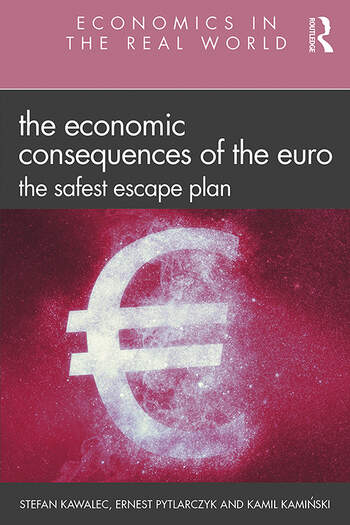 The Economic Consequences of the Euro The Safest Escape Plan book cover