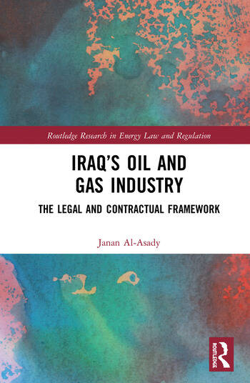 Iraq's Oil and Gas Industry The Legal and Contractual Framework book cover