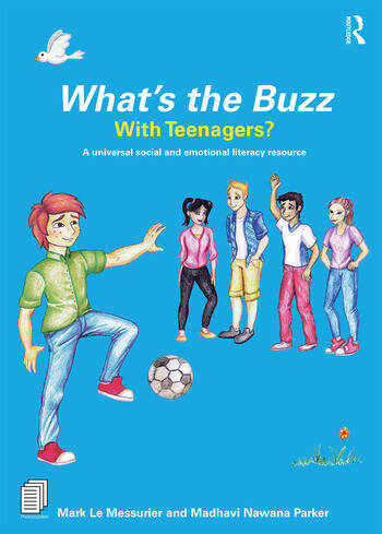 What's the Buzz with Teenagers? A universal and social and emotional literacy resource book cover