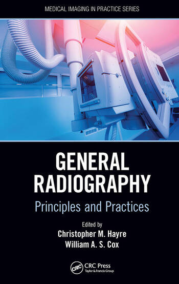General Radiography Principles and Practices book cover